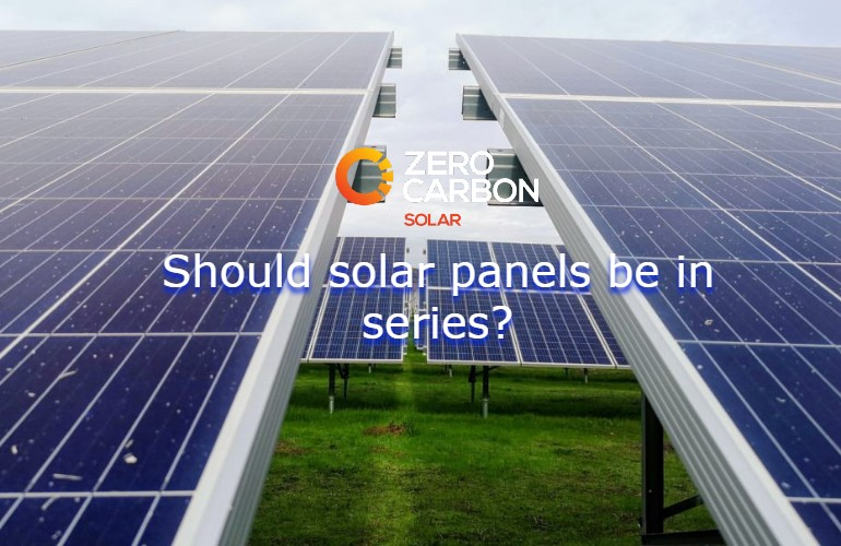 Should solar panels be in series?